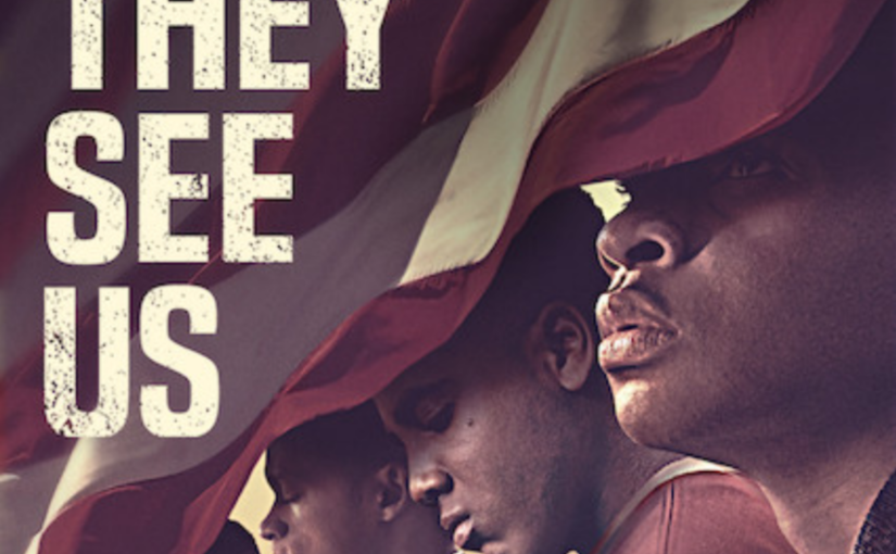 """""""When They See Us"""" – Ava DuVerney onNetflix"""